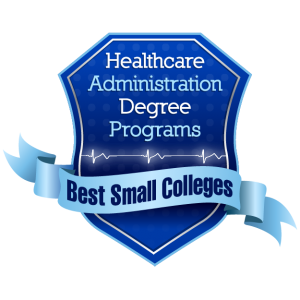 Healthcare Administration Degree Programs - Best Small Colleges-01