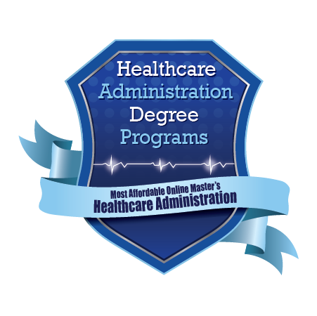 25 Most Affordable Online Master S Degrees In Healthcare Administration 2020 Healthcare Administration Degree Programs